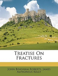 Treatise on Fractures