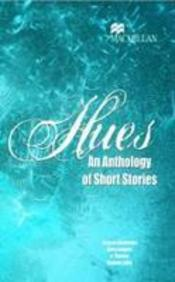 HUES ANTHOLOGY OF SHORT STORIES