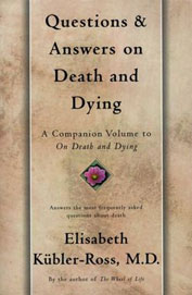 Questions & Answers On Death & Dying - A Companionvolume To On Death & Dying