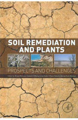 Soil Remediation & Plants Prospects & Challenges