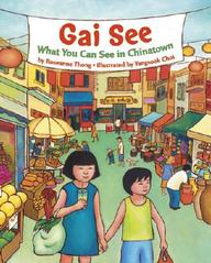 Gai See: What You Can See In Chinatown