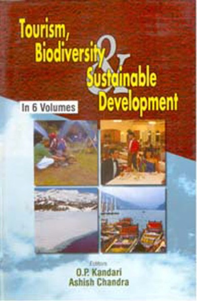 Tourism, Biodiversity And Sustainable Development (new Directives In Hospitality And Tourism), Vol. 4