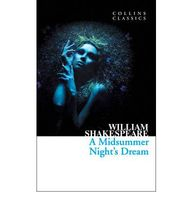 Midsummer Nights Dream : Collins Classics
