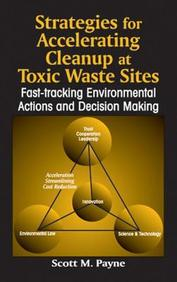 Strategies For Accelerating Cleanup At Toxic Waste Sites: Fast-T