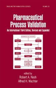 Pharmaceutical Process Validation An International 3 Edition Vol 129