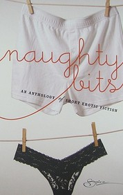 Naughty Bits; An Anthology Of Short Erotic Fiction