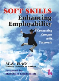 Soft Skills Enhancing Employability : Connecting Campus With Corporate