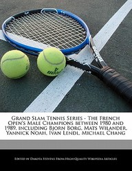 Grand Slam Tennis Series - The French Open's Male Champions Between 1980 and 1989, Including Bjorn Borg, Mats Wilander, Yannick Noah, Ivan Lendl, Mich