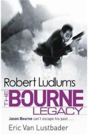 Robert Ludlums The Bourne Legacy : Film Tie In
