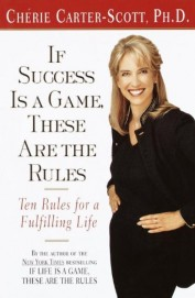 If Success Is A Game These Are The Rules