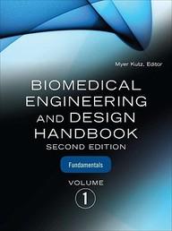 Biomedical Engineering & Design Handbook, Volumes I And Ii / Edition 2