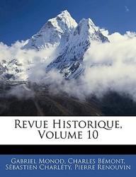 Revue Historique, Volume 10