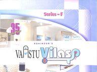 Kohinoors Vaastu Vilas 35 Home Plans Series F