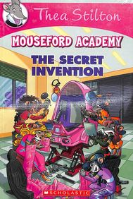 THEA STILTON MOUSEFORD ACADEMY : SECRET INVENTION