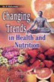 Changing Trends In Health & Nutrition Set Of 4 Vols