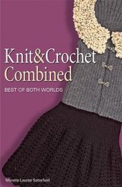Knit & Crochet Combined Best Of Both Worlds