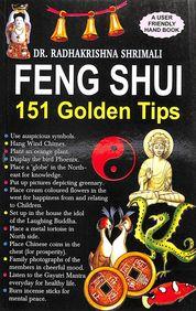 Feng Shui 151 Golden Tips