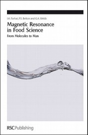 Magnetic Resonance In Food Science From Molecules To Man
