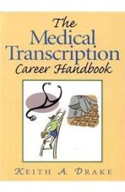 Medical Transcription Career Handbook