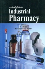 Insight Into Industrial Pharmacy
