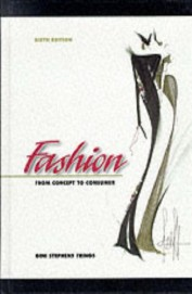 Fashion From Concept To Consumer