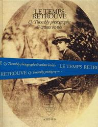 Cy Twombly Photographer, Friends and Others: Le Temps Retrouve price comparison at Flipkart, Amazon, Crossword, Uread, Bookadda, Landmark, Homeshop18