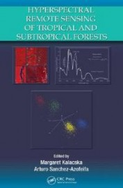 Hyperspectral Remote Sensing Of Tropical & Sub Tropical Forests