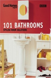 101 Bathrooms Stylish Room Solutions