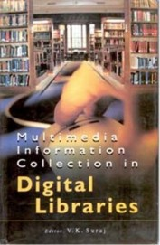 Multimedia Information Collection In Digital Libraries
