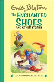 Enchanted Shoes & Other Stories