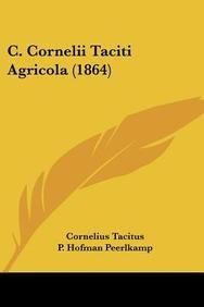 C. Cornelii Taciti Agricola (1864)