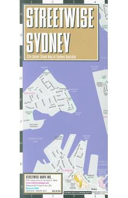 Streetwise Sydney Map - Laminated City Center Street Map of Sydney, Australia: Folding Pocket Size Travel Map