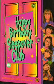 Happy Birthday Sleepover Club 10