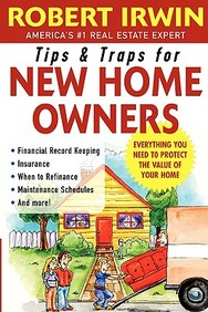 Tips And Traps For New Home Owners (Tips & Traps)