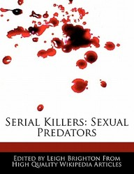 Serial Killers: Sexual Predators