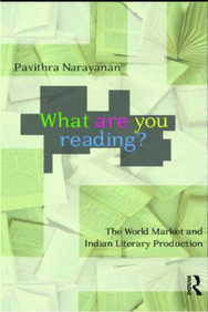 What Are You Reading ? : The World Market & Indian Literary Production