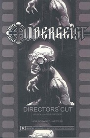 Obergeist: The Director's Cut