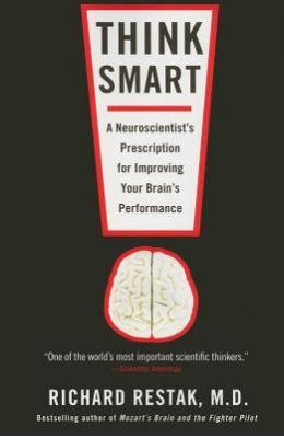 Think Smart: A Neuroscientist's Prescription for Improving Your Brain's Performance price comparison at Flipkart, Amazon, Crossword, Uread, Bookadda, Landmark, Homeshop18