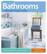 Bathrooms : A Sunset Design Guide