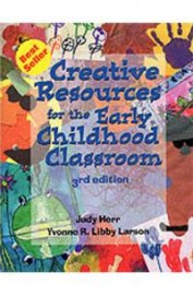 Creative Resources For The Early Child Hood Class Room