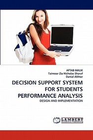Decision Support System for Students Performance Analysis