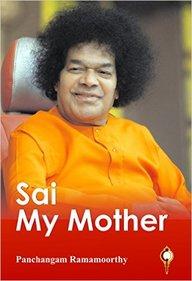 Sai My Mother