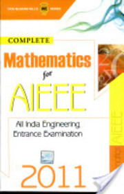 Complete Mathematics for AIEEE 2011, 1/e PB