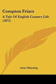 Compton Friars: A Tale of English Country Life (1872)