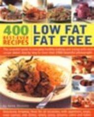 400 Low Fat Fat Free Best Ever Recipes