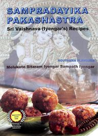 Southern Flavours : Srivaisnava Recipes That Stood The Taste Of Times