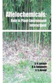 Allelochemicals - Role In Plant Environment Interactions