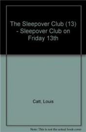 Sleepover On Friday 13th 13
