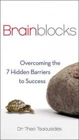 BRAINBLOCKS : OVERCOMING THE 7 HIDDEN BARRIERS TO SUCCESS