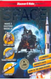 Space - Discover & Make 3 Exciting Models